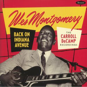 MONTGOMERY, Wes - Back On Indiana Avenue: The Carroll Decamp Recordings (Record Store Day 2019)