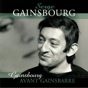 GAINSBOURG, Serge - Avant Gainsbarre (Record Store Day 2019)