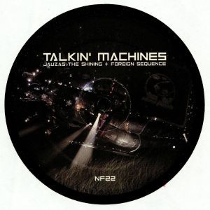 JAUZAS THE SHINING/FOREIGN SEQUENCE - Talkin' Machines