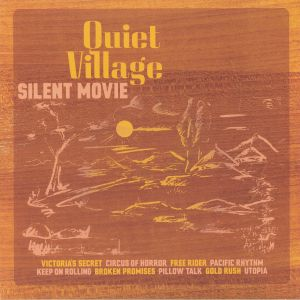 QUIET VILLAGE - Silent Move (reissue) (Record Store Day 2019)