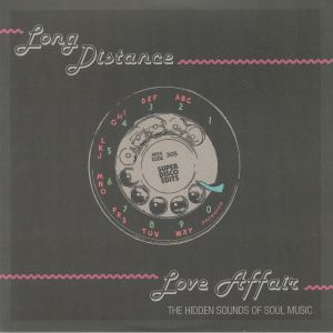 VARIOUS - Long Distance Love Affair: The Hidden Sounds Of Soul Music (Record Store Day 2019)