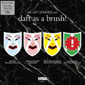ART OF NOISE - Daft As A Brush! (Record Store Day 2019)