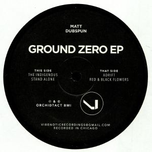 MATT DUBSPUN - Ground Zero EP