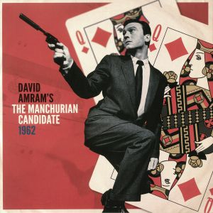 The Manchurian Candidate (Record Store Day 2019)