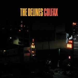 DELINES, The - Colfax (Record Store Day 2019)
