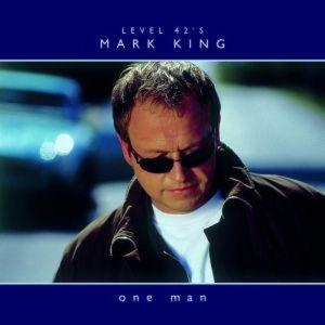 KING, Mark - One Man
