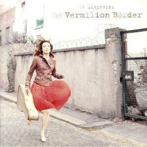 The Vermillion Border (Record Store Day 2019)