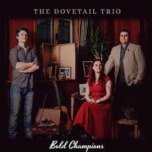 DOVETAIL TRIO, The - Bold Champions