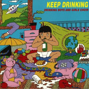 DRINKING BOYS & GIRLS CHOIR - Keep Drinking (Record Store Day 2019)