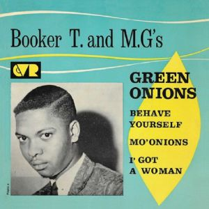 BOOKER T & THE MGS - Green Onions (Record Store Day 2019)