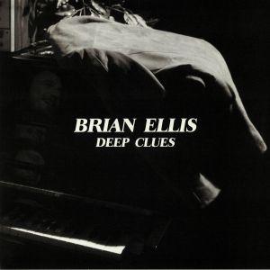 ELLIS, Brian - Deep Clues