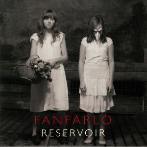 FANFARLO - Reservoir (10th Anniversary Edition) (Record Store Day 2019)
