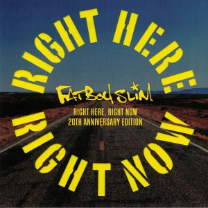 FATBOY SLIM - Right Here Right Now (20th Anniversary Edition) (Record Store Day 2019)