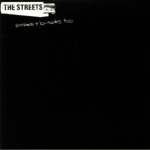 STREETS, The - Remixes & B Sides Too (Record Store Day 2019)