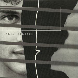 DAUTIS, Akis/TOLOUSE LOW TRAX/BENOIT B/K100 SIGNAL/BARTOSZ KRUCZYNSKI - Akis Remixed
