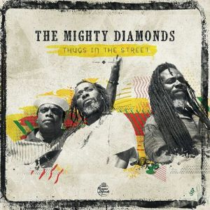 MIGHTY DIAMONDS - Thugs In The Street (Record Store Day 2019)