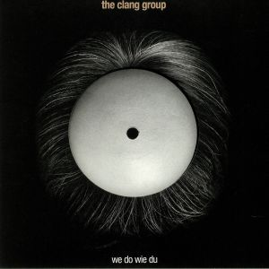 CLANG GROUP, The - We Do Wie Du (Record Store Day 2019)