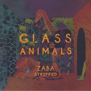 GLASS ANIMALS - Zaba Stripped (Record Store Day 2019)