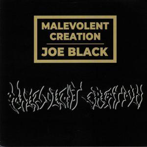 MALEVOLENT CREATION - Joe Black