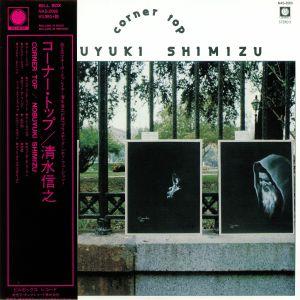 SHIMIZU, Nobuyuki - Corner Top (reissue) (Record Store Day 2019)
