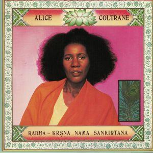 COLTRANE, Alice - Radha-Krsna Nama Sankirtana