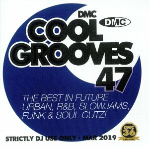 VARIOUS - Cool Grooves 47: The Best In Future Urban R&B Slowjams Funk & Soul Cutz! (Strictly DJ Only)