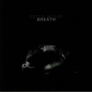 WOLFF, Peter - Breath
