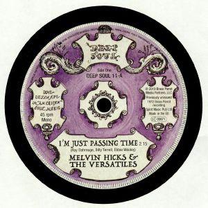 HICKS, Melvin & THE VERSATILES/THE LYRICS - I'm Just Passing Time