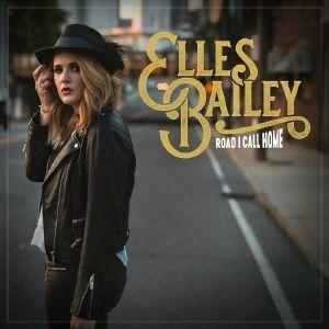 BAILEY, Elles - Road I Call Home