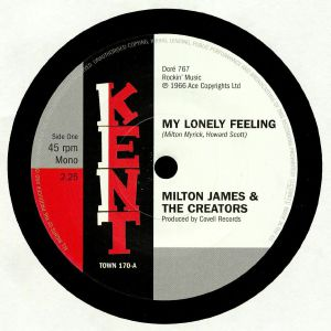 JAMES, Milton & THE CREATORS/KENARD - My Lonely Feeling