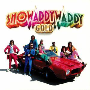 SHOWADDYWADDY - Gold