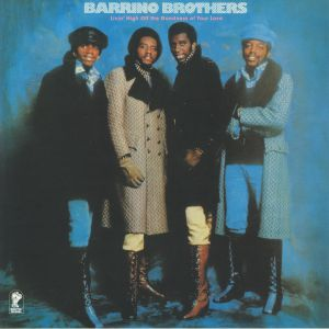 BARRINO BROTHERS - Livin' High Off The Goodness Of Your Love (reissue)