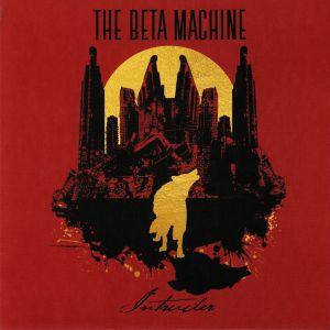 BETA MACHINE, The - Intruder