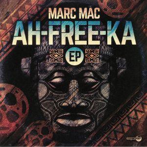 MARC MAC - Ah Free Ka EP