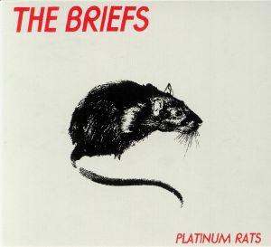 BRIEFS, The - Platinum Rats