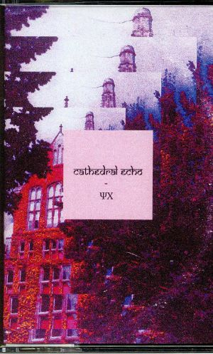 CATHEDRAL ECHO - Psix