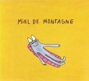 MIEL DE MONTAGNE - Miel De Montagne