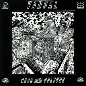 VANDAL - Rave & Culture
