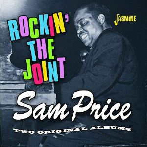 PRICE, Sam - Rockin' The Joint: Two Original Albums