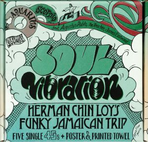 VARIOUS - Soul Vibrations: Herman Chin Loy's Funky Jamaican Trip
