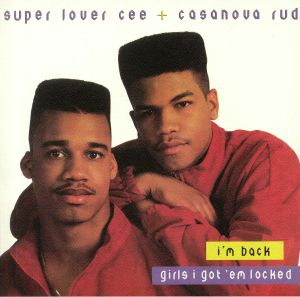 SUPER LOVER CEE & CASANOVA RUD - I'm Back (reissue)