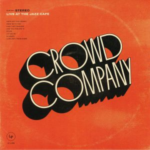 CROWD COMPANY - Live At The Jazz Cafe