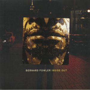 FOWLER, Bernard - Inside Out