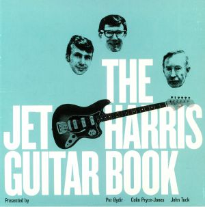 PER OYDIR/COLIN PRYCE JONES/JOHN TUCK - The Jet Harris Guitar Book