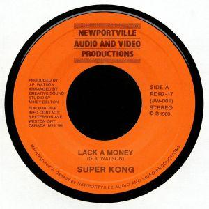 SUPER KONG - Lack A Money