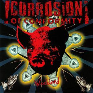 CORROSION OF CONFORMITY - Wiseblood (reissue)