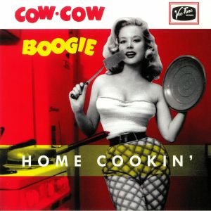 COW COW BOOGIE - Home Cookin'