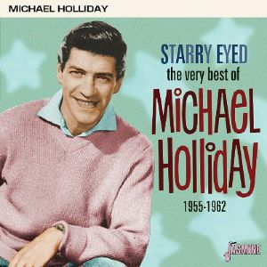 HOLLIDAY, Michael - Starry Eyed: The Very Best Of Michael Holliday 1955-1962