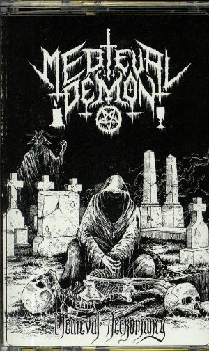 MEDIEVAL DEMON - Medieval Necromancy