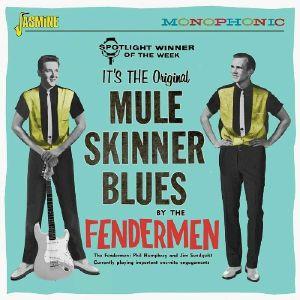 FENDERMEN, The - Mule Skinner Blues